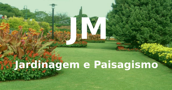 JM Jardinagem e Paisagismo