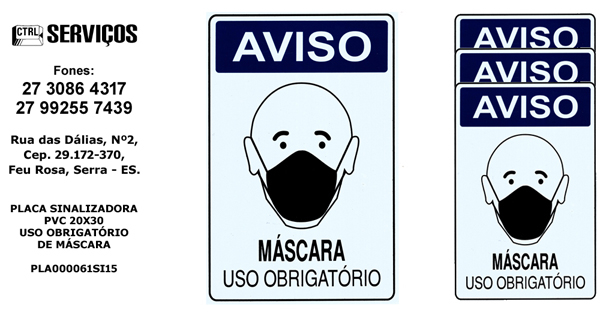 PLACA PVC 20X30 USO OBRIGATÓRIO DE MÁSCARA